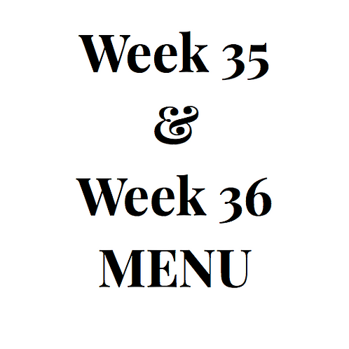 Week 35 and 36