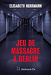 hermann jeu de massacre a berlin.jpg
