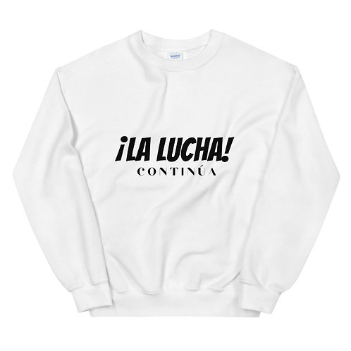 La Lucha Unisex Sweatshirt