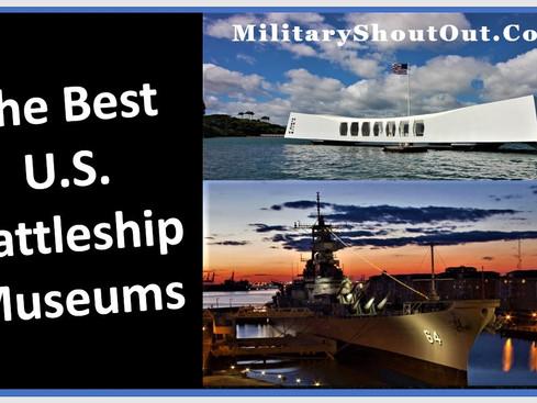 Best U.S. Navy Battleship Museums to Visit