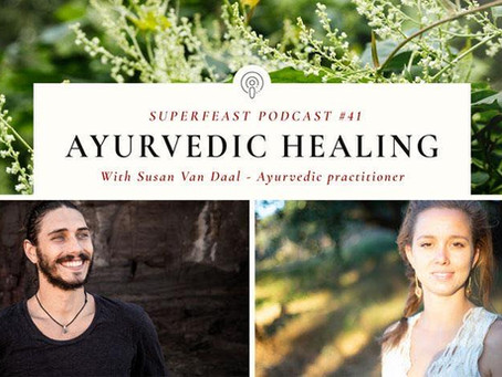 Ayurvedic Healing Superfeast Podcast