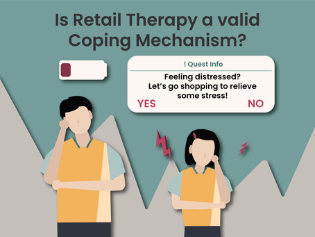 Is Retail Therapy a valid coping mechanism?
