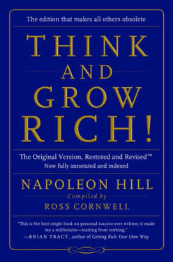 """""""Think And Grow Rich!"""""""