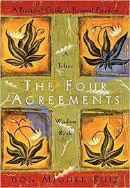 """""""The Four Agreements"""""""