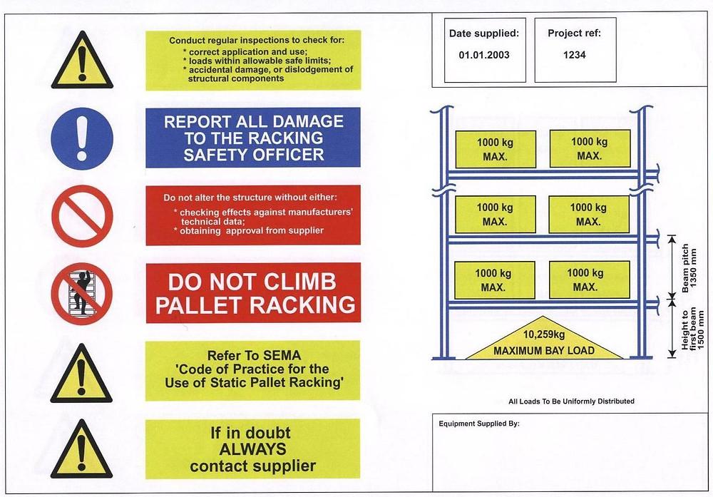 Sample SEMA load notice for standard pallet racking.