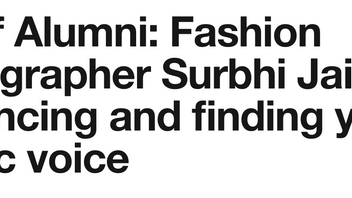 Life of Alumni: Fashion Photographer Surbhi Jain on freelancing and finding your artistic voice