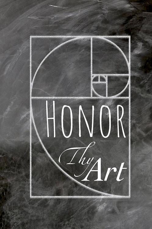 Honor Thy Art Magnet