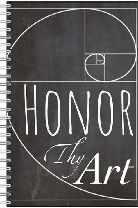 Honor Thy Art Notebook