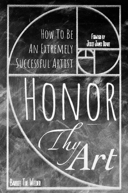 Honor Thy Art Book