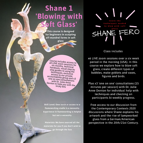 Shane 1: Intro to Blowing with Soft Glass e_course