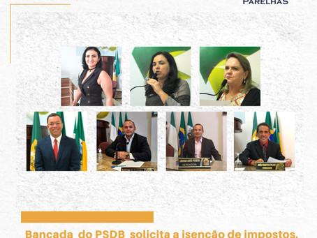 BANCADA DO PSDB SOLICITA ISENÇÃO DE IMPOSTOS PARA OS AFETADOS POR DECRETOS