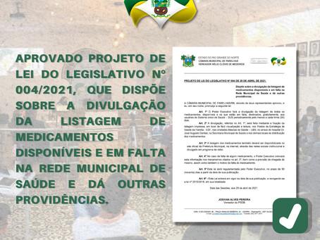 APROVADO PROJETO DE LEI DO LEGISLATIVO Nº 004/2021