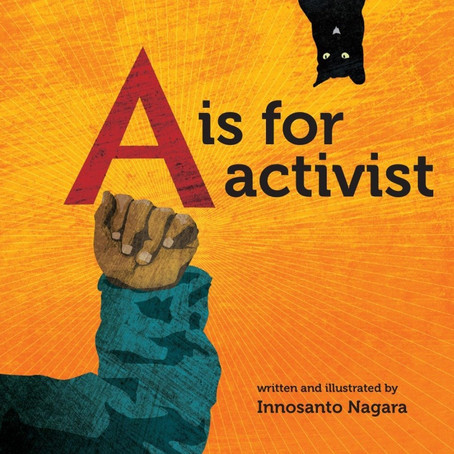A is for Activist (Ages 3+ years)