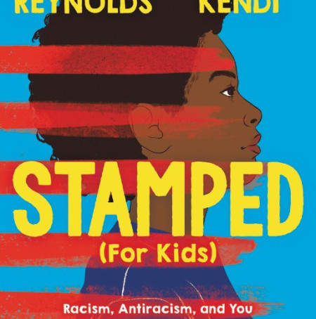 Stamped (for Kids) (Ages 8+ years)