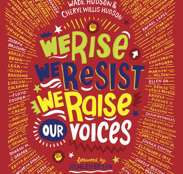 We Rise, We Resist, We Raise our Voices (Ages 7+ years)