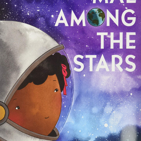 Mae Among the Stars (Ages 4+ years)