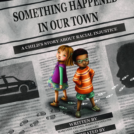 Something Happened in Our Town (Ages 4+ years)