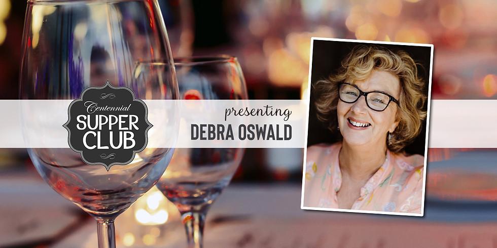 Supper Club with Debra Oswald