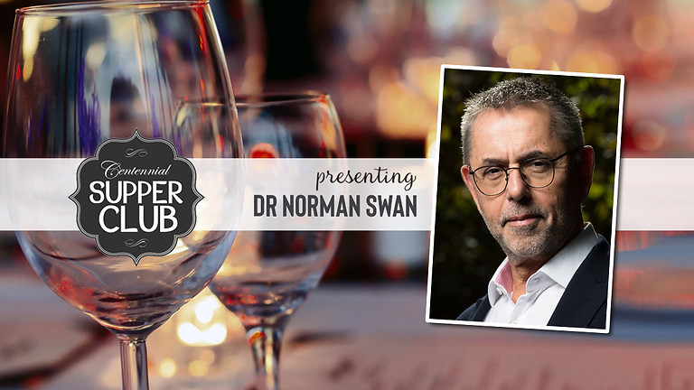 Supper Club with Dr Norman Swan