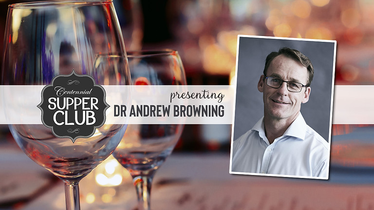 Supper Club with Dr Andrew Browning