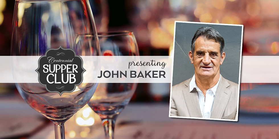 Supper Club with John Baker