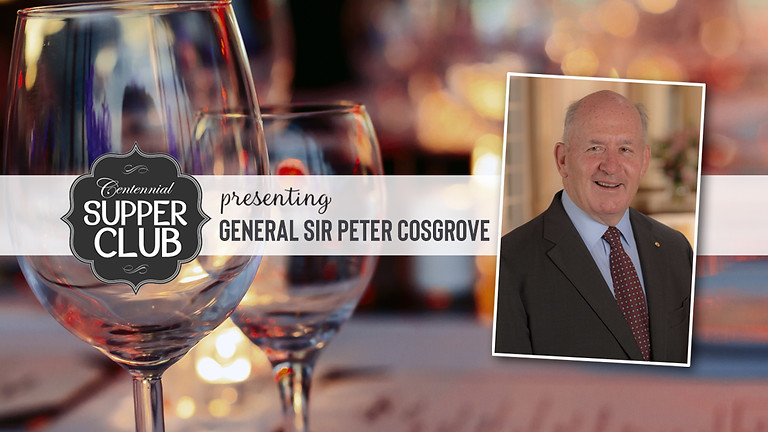 Supper Club with General Sir Peter Cosgrove