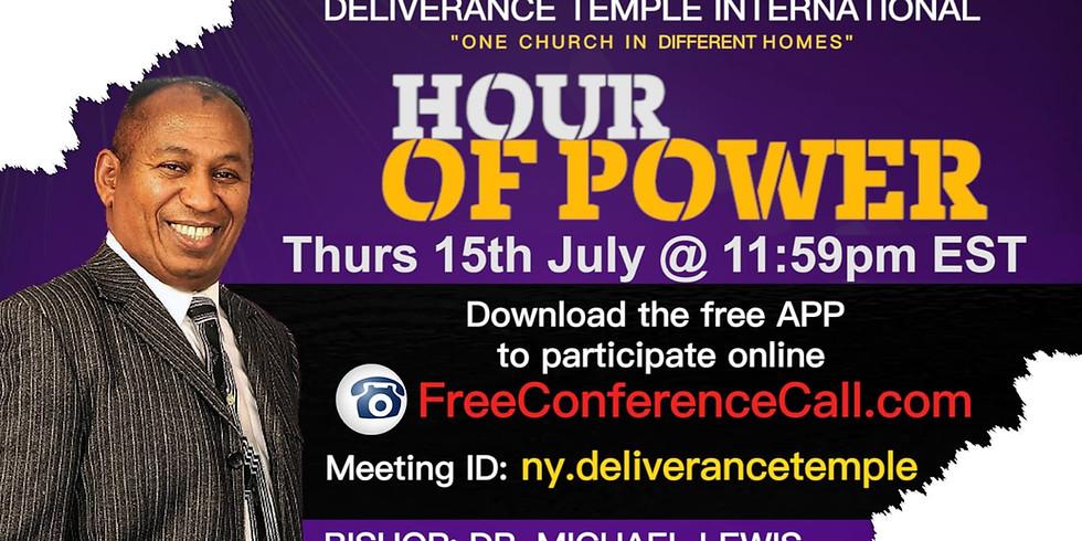 Hour of Power Thursday 15th July 11:59pm EST