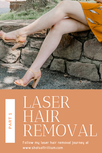 Laser Hair Removal - Part 1