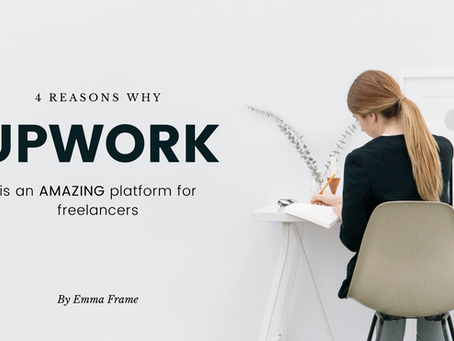 4 Reasons Why Upwork is an AMAZING Platform for Freelancers