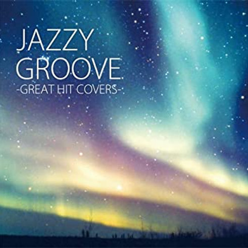The Lo-fi / Jazzy Groove - Great Hit Covers -