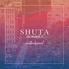SHUTA-SOMEBACKGROUND.jpg