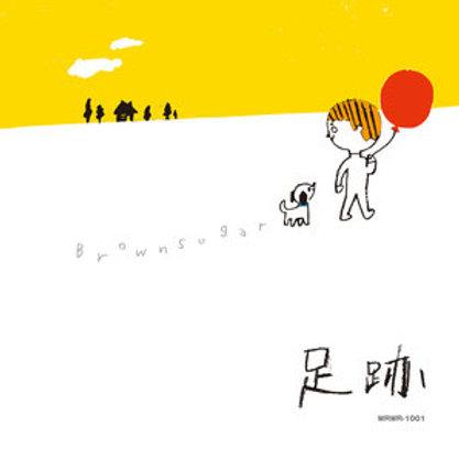 Brownsugar / 足跡 / ラバーバンド3色&ステッカープレゼント!