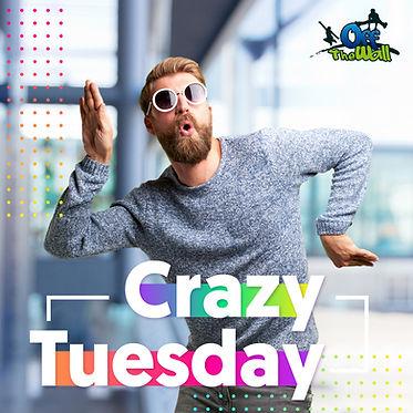 Crazy Tuesday 5.jpg
