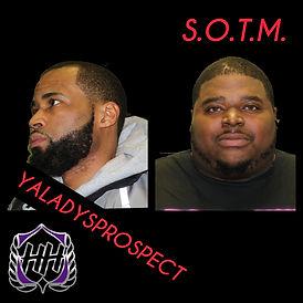 S.O.T.M  &  YALADYSPROSPECT