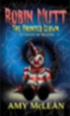 Robin Mutt The Haunted Clown Thirteen Tales of Death