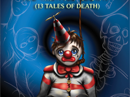Happy #RobinMuttReleaseDay! ROBIN MUTT THE HAUNTED CLOWN: 13 TALES OF DEATH is out now!