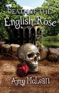 Death of the English Rose by Amy McLean