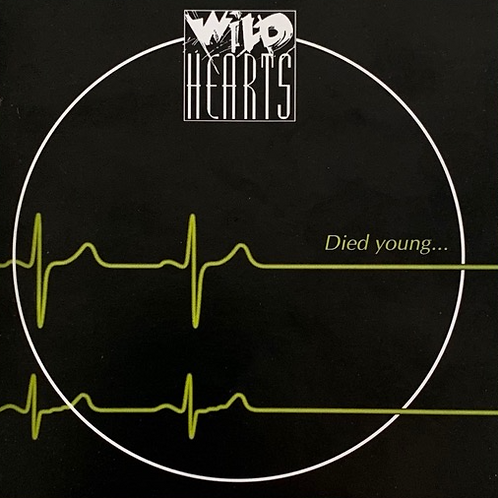 Wild Hearts - Died Young