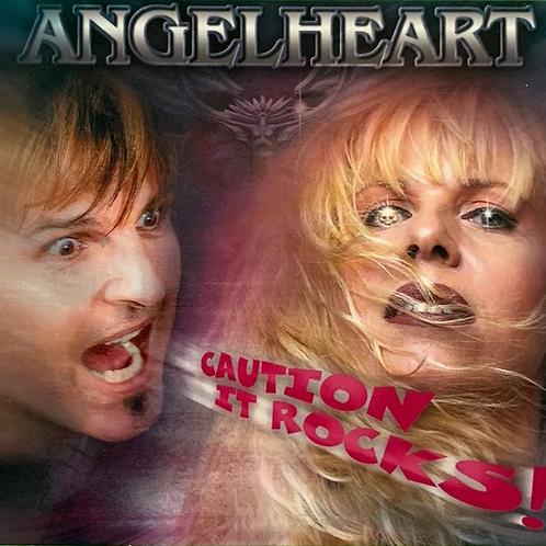Angelheart - Caution! It Rocks