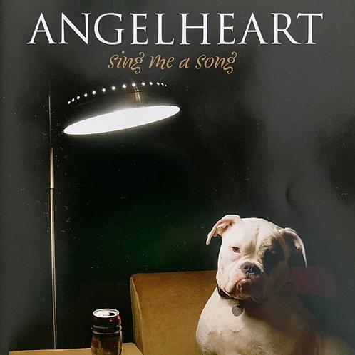 Angelheart - Sing me a Song