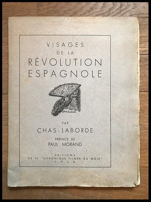 Chas-Laborde (1886-1941) - Visages de la révolution Espagnole