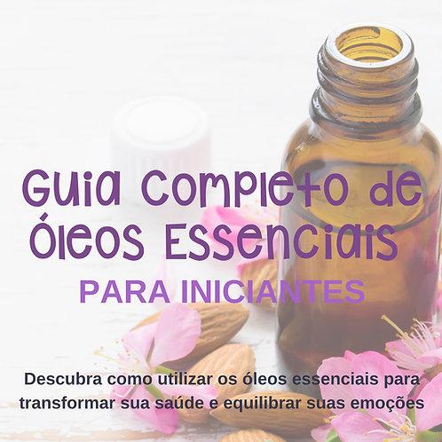 E-book Guia Completo de Óleos Essenciais para Iniciantes