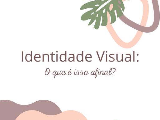 O que é Identidade Visual afinal de contas?