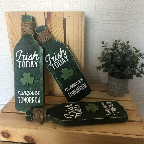 Irish today, hungover tomorrow!