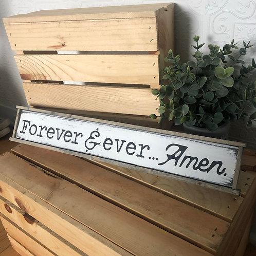 Forever & ever... Amen.