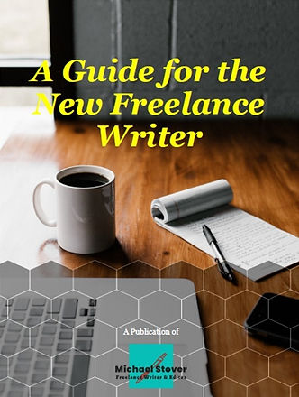 A Guide for the New Freelance Writer.jpg