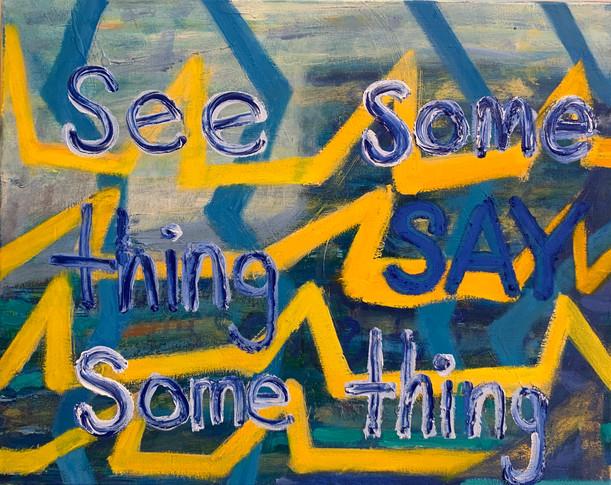 See Something Say Something #2