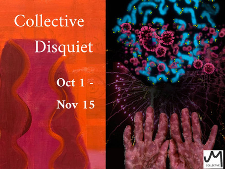 Collective Disquiet | Oct 1 - Nov 15, 2020