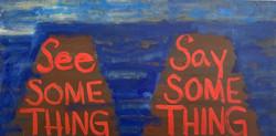 See Something Say Something #1
