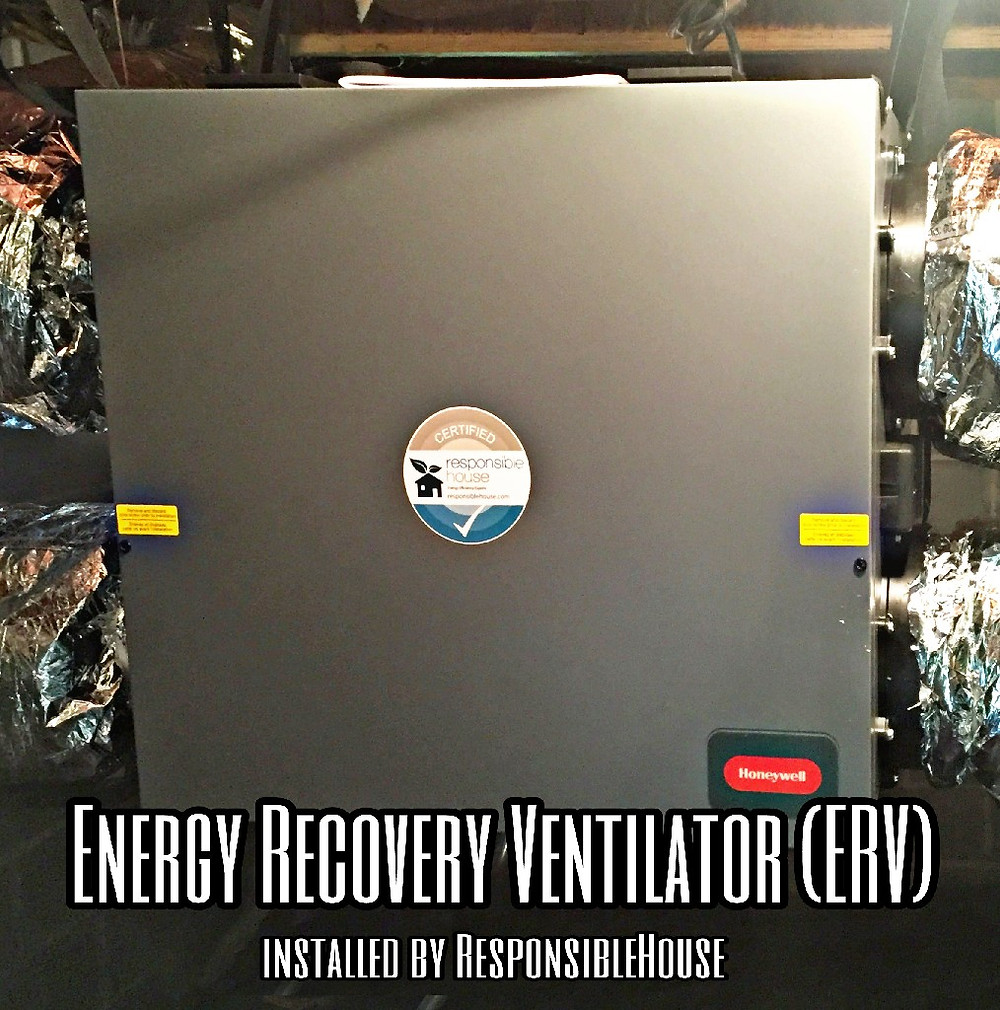Energy Recovery Ventilator (ERV) installed by Responsible House